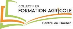 Collectif en formation agricole Centre-du-Québec